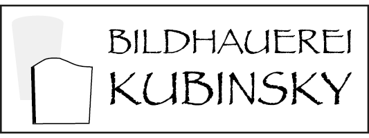 Kubinsky Bildhauerrei
